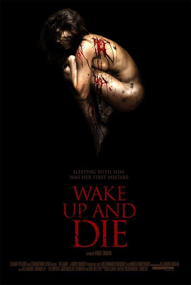 Horror Movie Poster - Wake Up & Die - Psychosylum.com