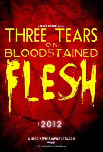 Horror Movie Trailer – Three Tears On Bloodstained Flesh