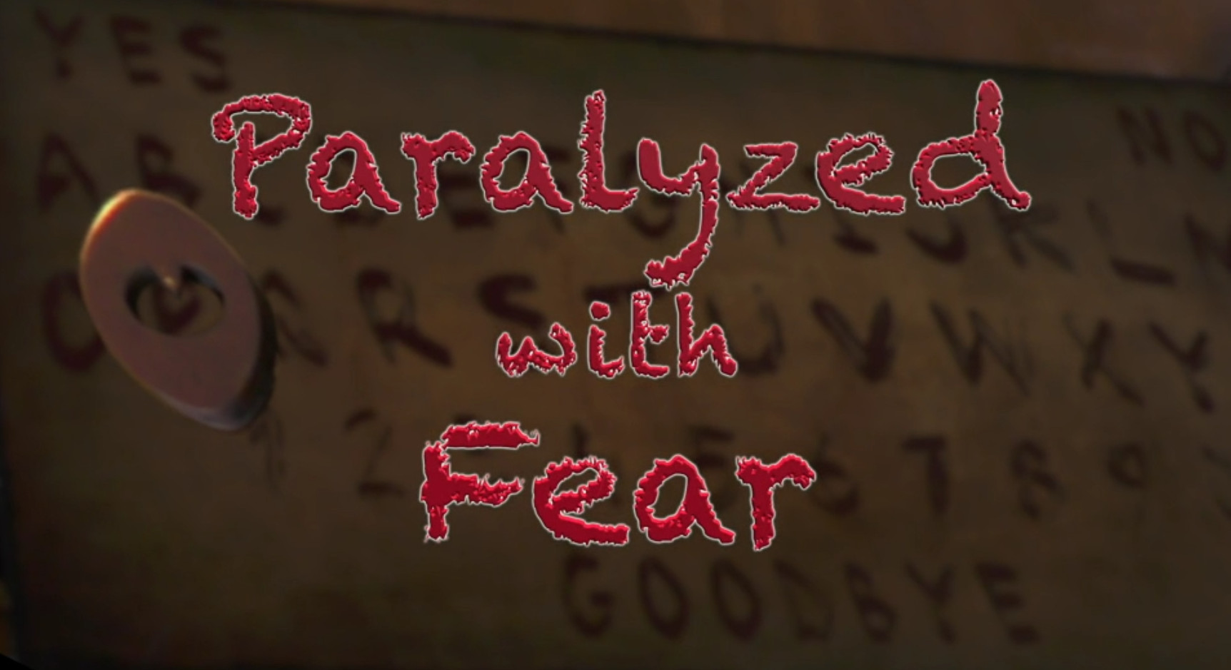 Paralyzed with Fear (2019)
